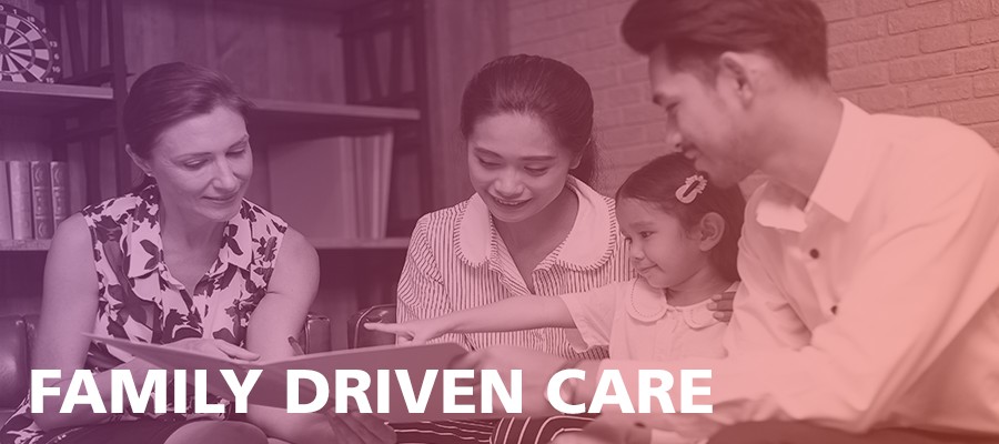 Family Driven Care