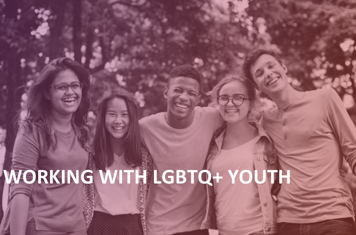 Working with LGBTQ+ Youth